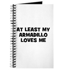 At Least My Armadillo Loves M Journal