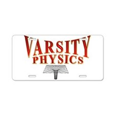 Varsity Physics Aluminum License Plate
