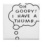 A Thumb Tile Coaster