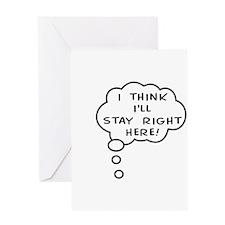 Staying Put! Greeting Card