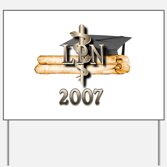 LPN Grad 2007 Yard Sign