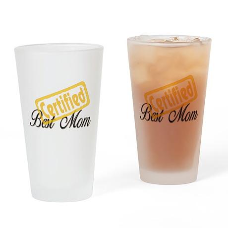 Certified Best Mom Drinking Glass