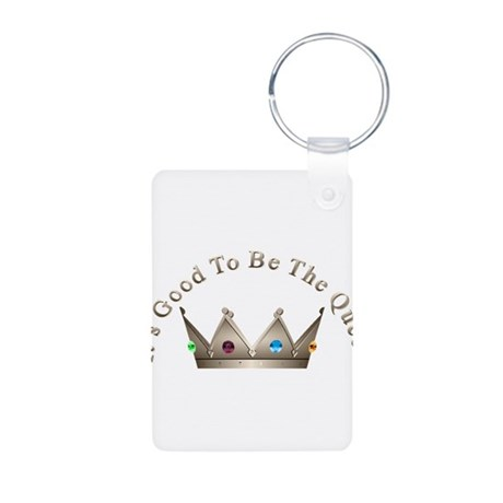 Good to be Queen Aluminum Photo Keychain