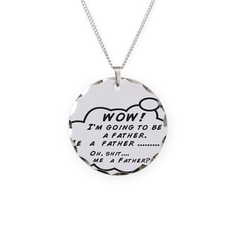 Me A Father? Necklace Circle Charm