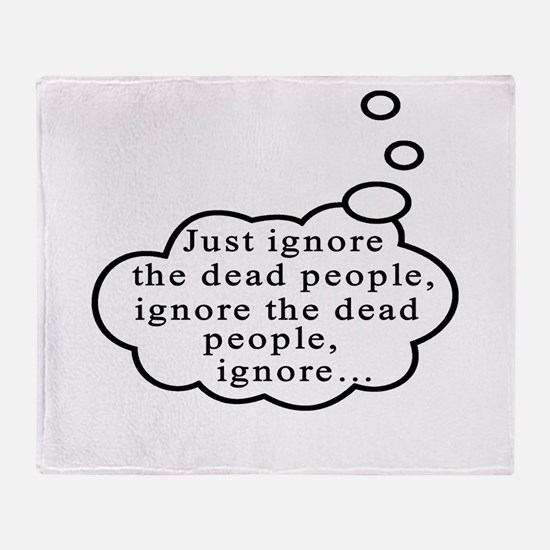 Dead people Throw Blanket