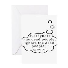 Dead people Greeting Card