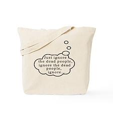 Dead people Tote Bag