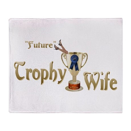 Future Trophy Wife Throw Blanket