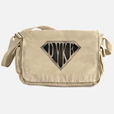 SuperDyke(metal) Messenger Bag
