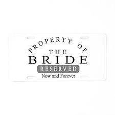 Property Bride Forever Aluminum License Plate