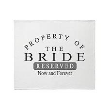Property Bride Forever Throw Blanket