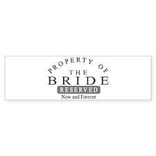 Property Bride Forever Bumper Sticker