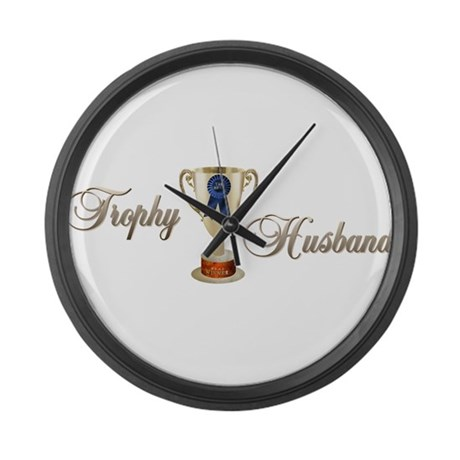 Trophy Husband Large Wall Clock