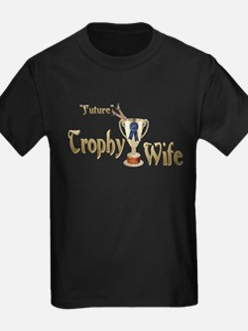 Future Trophy Wife T