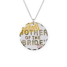 Certified Mother of the Bride Necklace