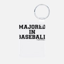 Majored In Baseball Keychains