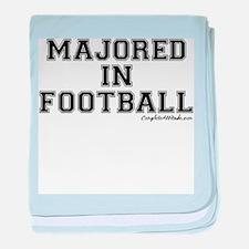 Majored In Football baby blanket