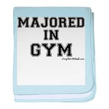 Majored In Gym baby blanket