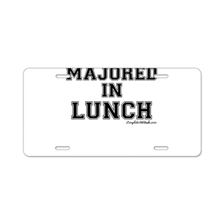 Majored In Lunch Aluminum License Plate
