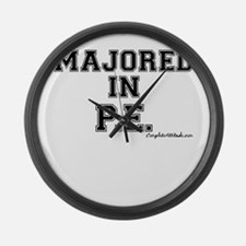 Majored In P.E. Large Wall Clock