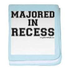 Majored In Recess baby blanket