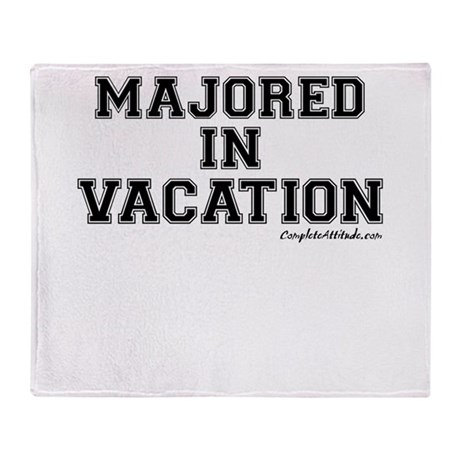 Majored In Vacation Throw Blanket
