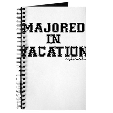 Majored In Vacation Journal
