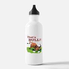 That's BULL!! Water Bottle