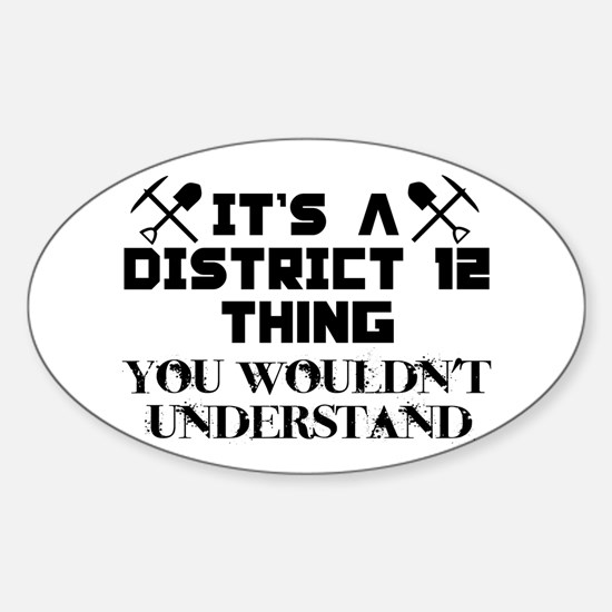 District 12 Thing Sticker (Oval)