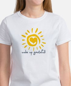 Wake Up Grateful Women's T-Shirt