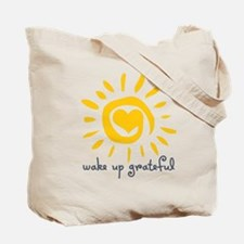 Wake Up Grateful Tote Bag