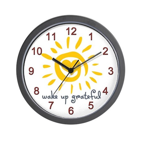 Wake Up Grateful Wall Clock