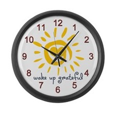 Wake Up Grateful Large Wall Clock