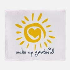 Wake Up Grateful Throw Blanket