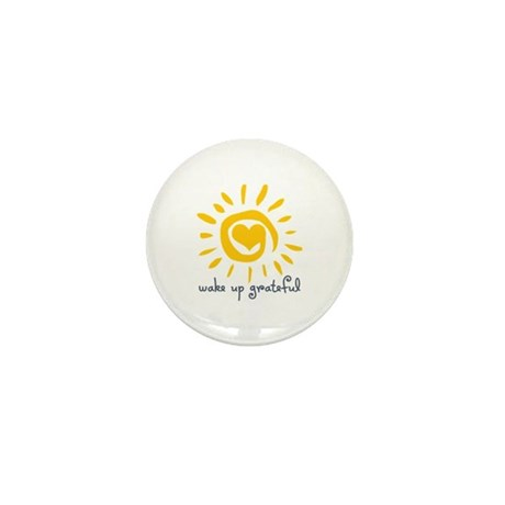 Wake Up Grateful Mini Button (10 pack)