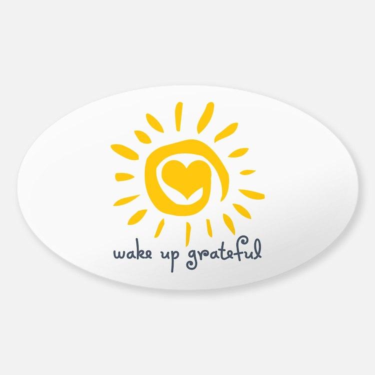 Wake Up Grateful Sticker (Oval)