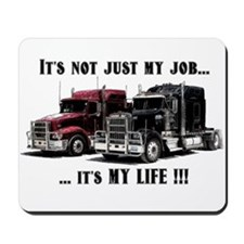 Trucker - it's my life Mousepad