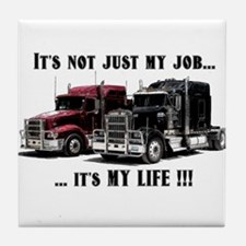 Trucker - it's my life Tile Coaster