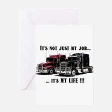 Trucker - it's my life Greeting Card