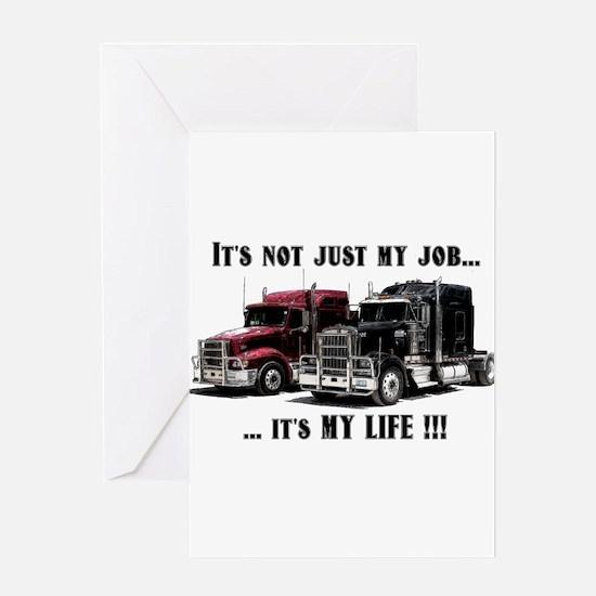Trucker - it's my life Greeting Card