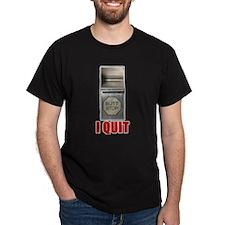 I Quit Smoking Black T-Shirt
