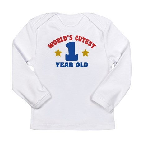 World's Cutest 1 Year Old Long Sleeve Infant T-Shi