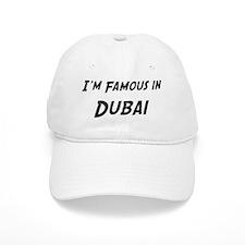 Famous in Dubai Baseball Cap