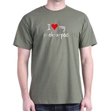 I LOVE MY Peek-A-Poo T-Shirt