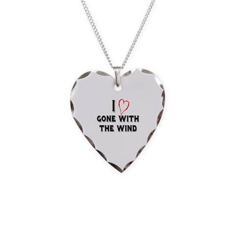 I Love Gone With the Wind Necklace Heart Charm