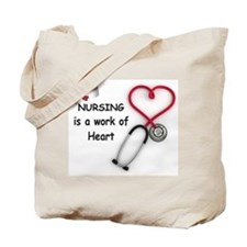 Nurses Work of Heart Tote Bag