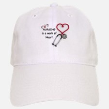 Nurses Work of Heart Baseball Baseball Cap