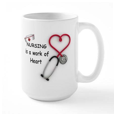 Nurses Work of Heart Large Mug