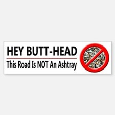Hey Butt Head - Bumper Bumper Sticker