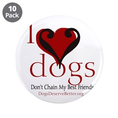 I Love Dogs: Don't Chain My B 3.5